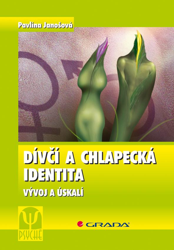 Dívčí a chlapecká identita - Pavlína Janošová