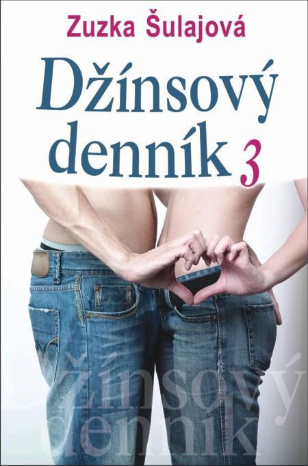 Džínsový denník 3 - Zuzana Šulajová