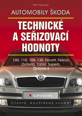 Automobily Škoda - technické a seřizovací hodnoty - Petr Koucký
