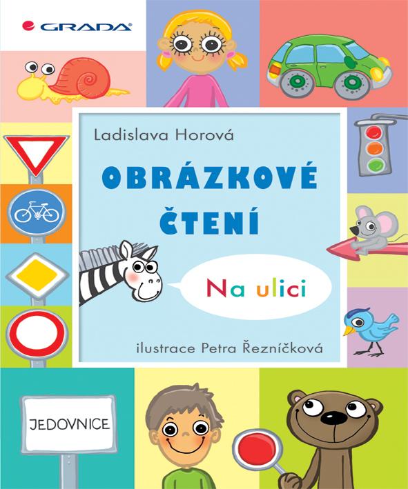 Obrázkové čtení - Na ulici - Petra, Ladislava Horová, Řezníčková
