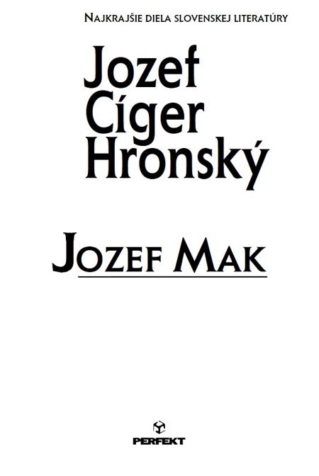 Jozef Mak - Jozef Cíger Hronský