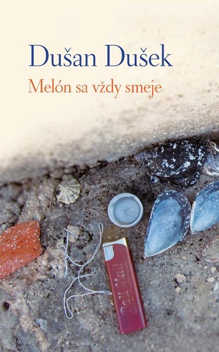 Melón sa vždy smeje - Dušan Dušek