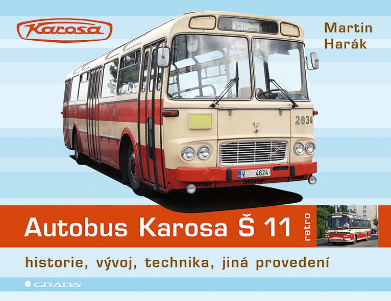 Autobus Karosa Š 11 - Martin Harák