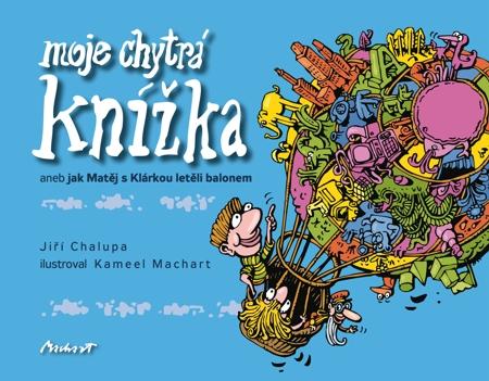 Moje chytrá knížka - aneb jak Matěj s Klárkou letěli balonem