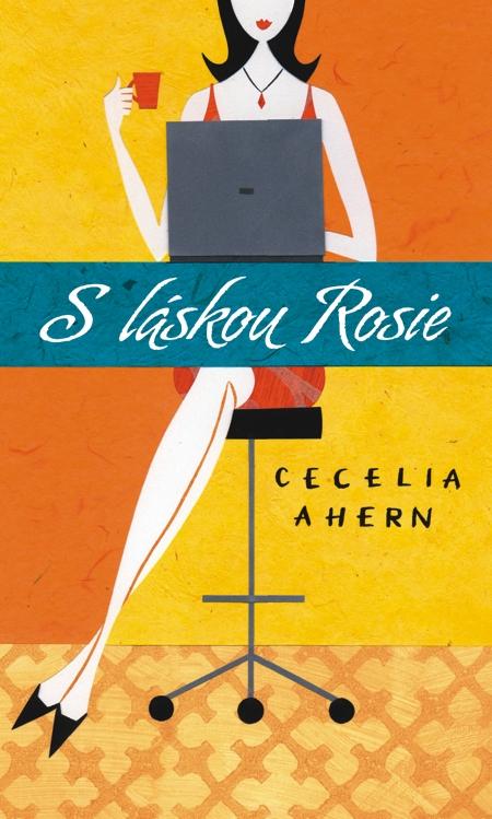 S láskou Rosie - Cecelia Ahernová