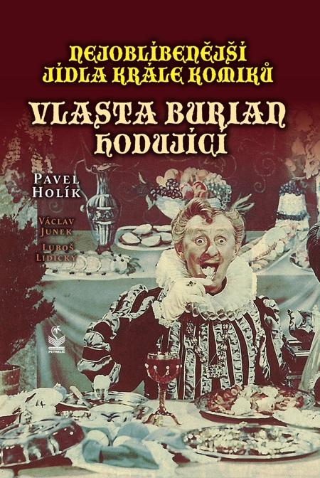 Nejoblíbenější jídla krále komiků - Pavel Holík,Václav Junek,Luboš Lidický