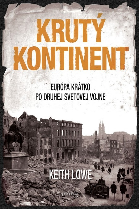Krutý kontinent - Keith Lowe
