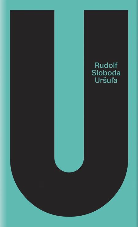 Uršuľa - Rudolf Sloboda