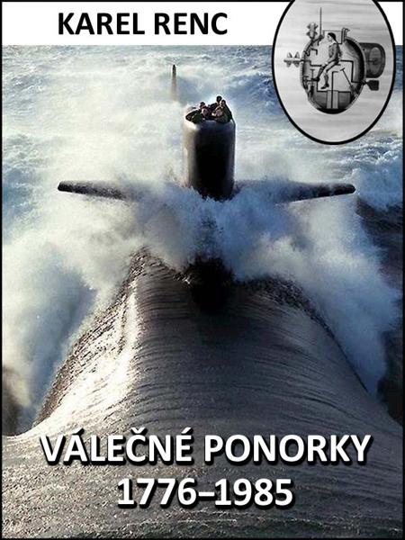 Válečné ponorky 1776–1985