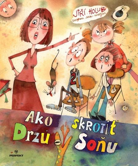 Ako skrotiť Drzú Soňu - Jiří Holub