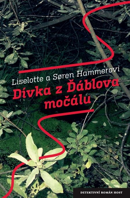 Dívka z Ďáblova močálu - Liselotte a Soren Hammerovci