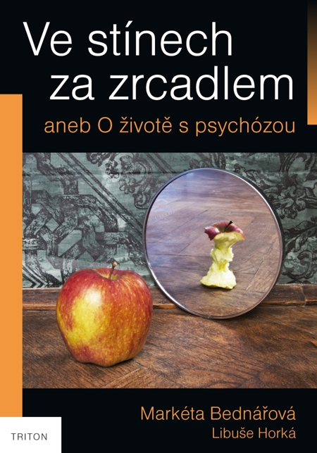 Ve stínech za zrcadlem - Markéta Bednářová