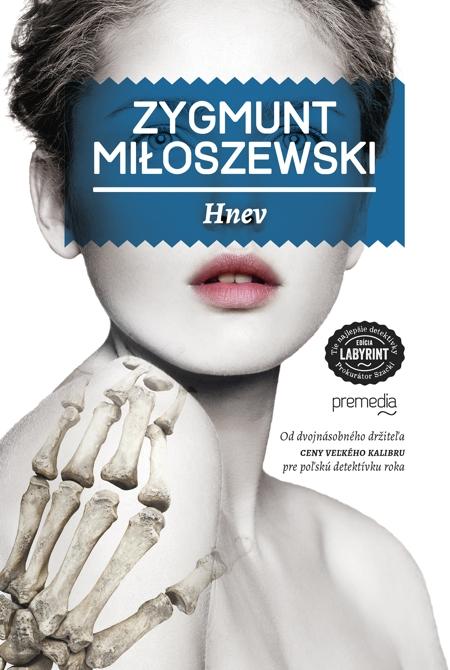 Hnev - Zygmund Miloszewski