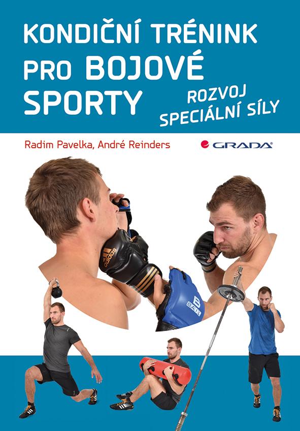 Kondiční trénink pro bojové sporty - André, Radim Pavelka, Reinders