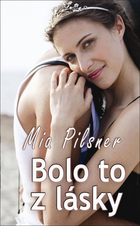 Bolo to z lásky - Mia Pilsner