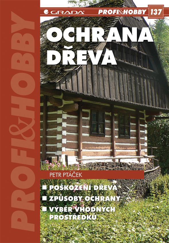 Ochrana dřeva - Petr Ptáček