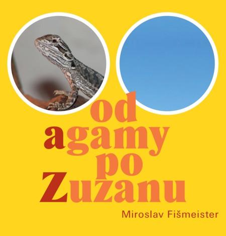 Od agamy po Zuzanu