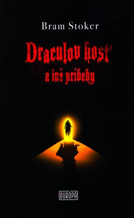 Draculov hosť a iné príbehy - Bram Stoker