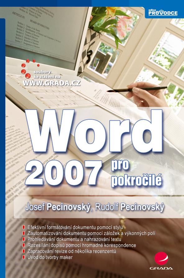 Word 2007 pro pokročilé - Rudolf, Josef Pecinovský, Pecinovský