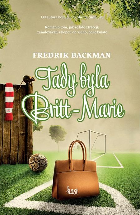 Tady byla Britt-Marie - Fredrik Backman