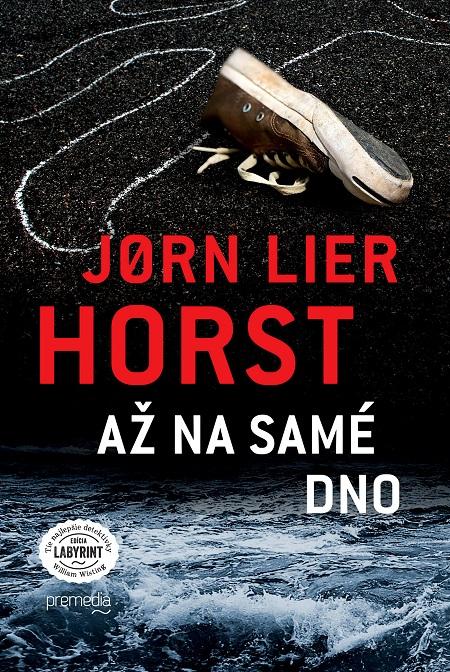 Až na samé dno - Jorn Lier Horst