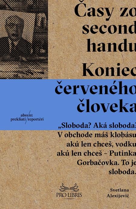 Časy zo second-handu - Svetlana Alexijevič