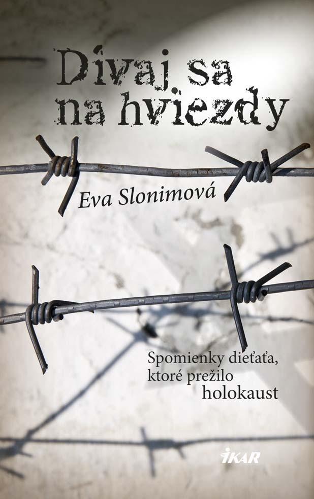 Dívaj sa na hviezdy - Eva Slonimová
