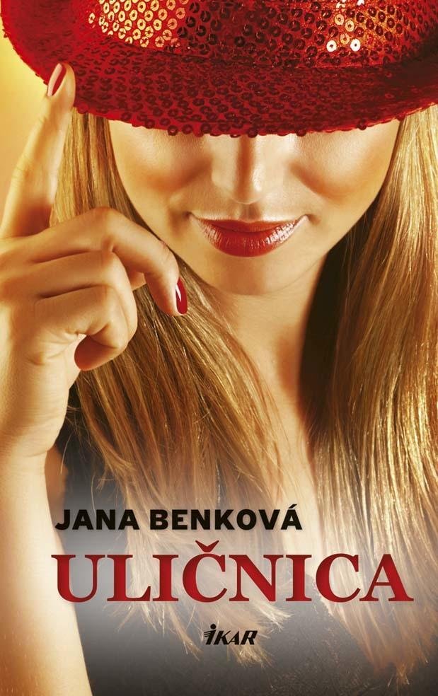 Uličnica - Jana Benková