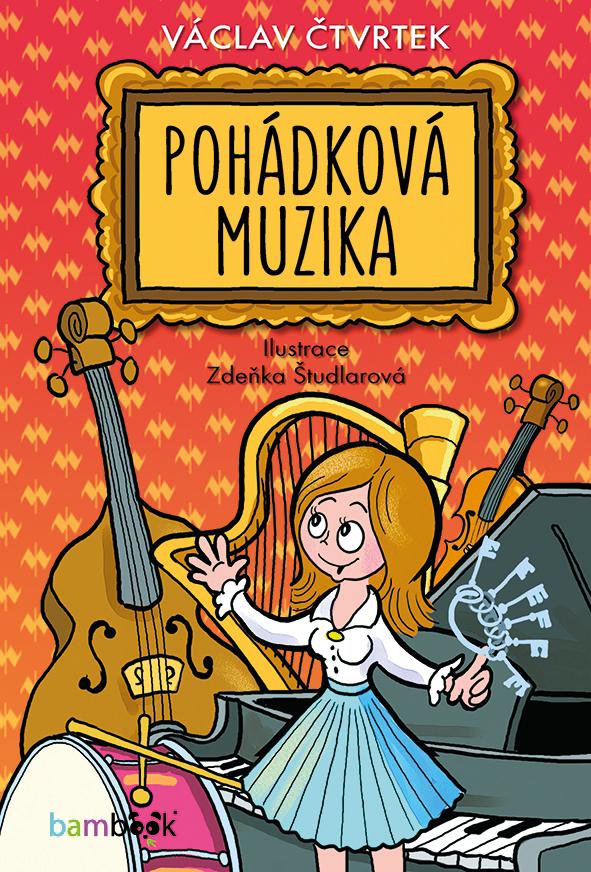 Pohádková muzika - Václav Čtvrtek