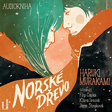Norské dřevo - Haruki Murakami