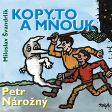 Kopyto a mnouk - Miloslav Švandrlík