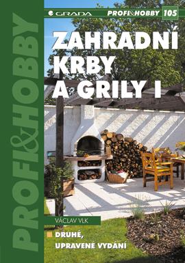 Zahradní krby a grily I - Václav Vlk