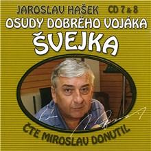 Osudy dobrého vojáka Švejka (CD 7 & 8) - Jaroslav Hašek