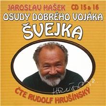 Osudy dobrého vojáka Švejka (CD 15 & 16) - Jaroslav Hašek