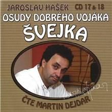Osudy dobrého vojáka Švejka (CD 17 & 18) - Jaroslav Hašek