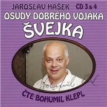 Osudy dobrého vojáka Švejka (CD 3 & 4) - Jaroslav Hašek