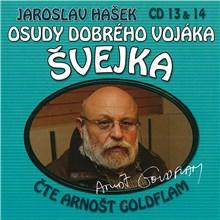 Osudy dobrého vojáka Švejka (CD 13 & 14) - Jaroslav Hašek