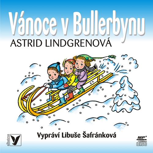 Vánoce v Bullerbynu - Astrid Lindgrenová, Libuše Šafránková