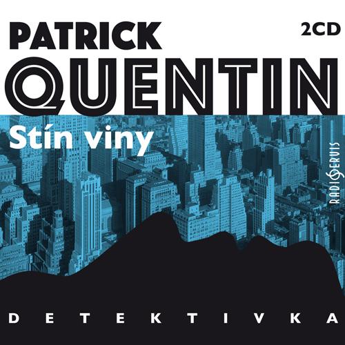Stín viny - Patrick Quentin