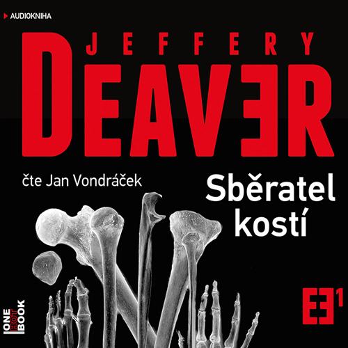 Sběratel kostí - Jeffery Deaver