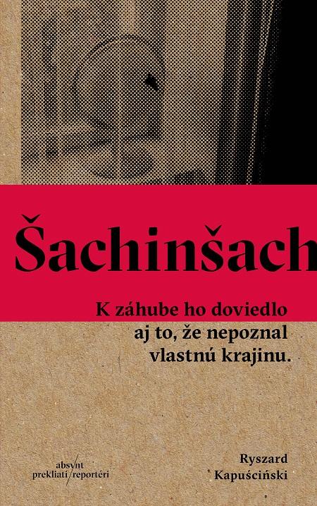 Šachinšach - Ryszard Kapuściński