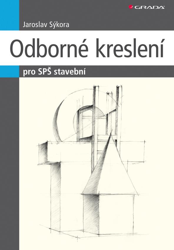 Odborné kreslení - Jaroslav Sýkora