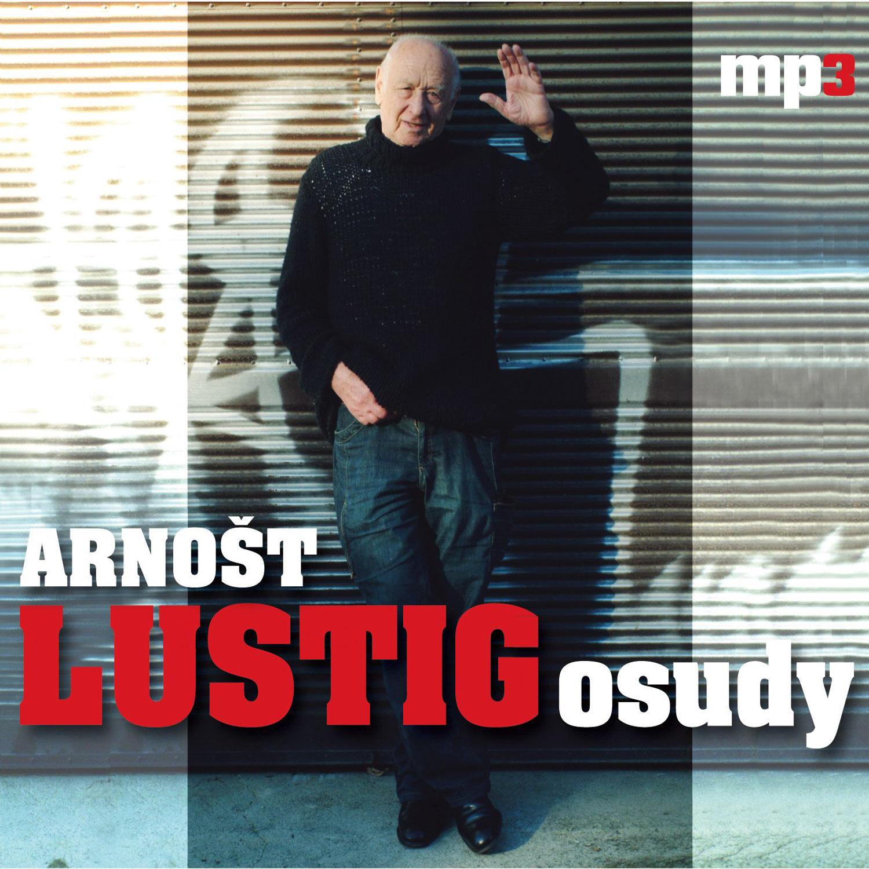 Arnošt Lustig - Osudy - Arnošt Lustig