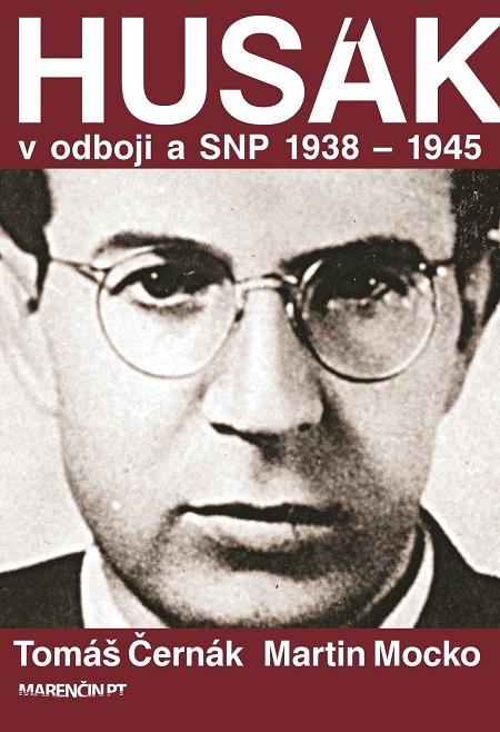 Husák v odboji a SNP 1938 – 1944