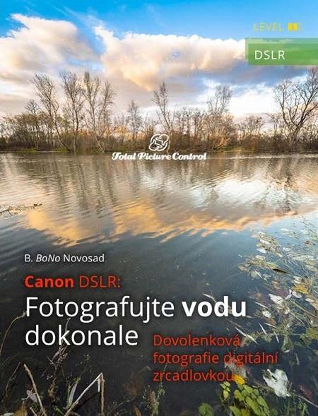 Canon DSLR: Fotografujte vodu dokonale