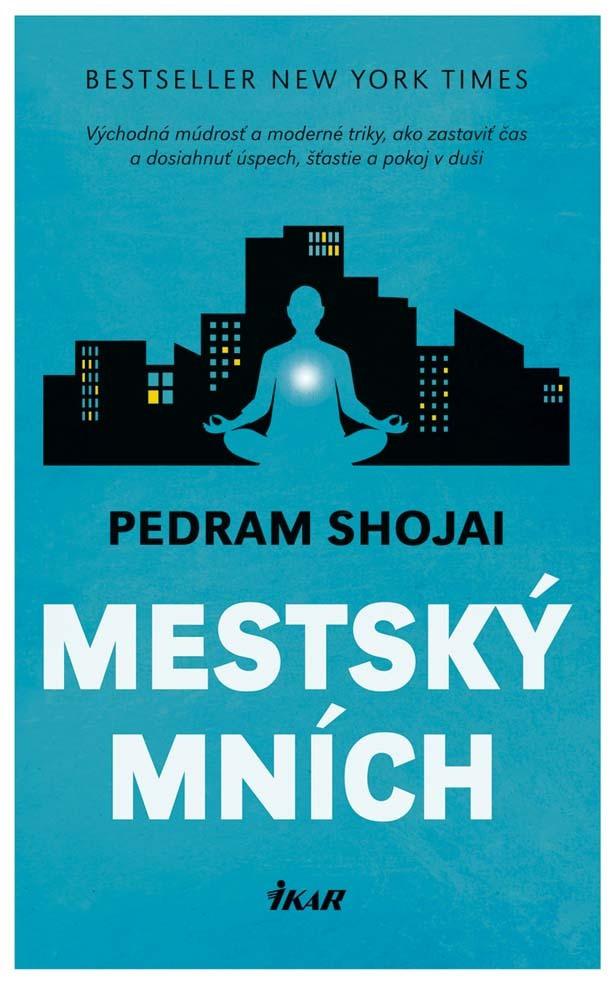 Mestský mních - Pedram Shojai