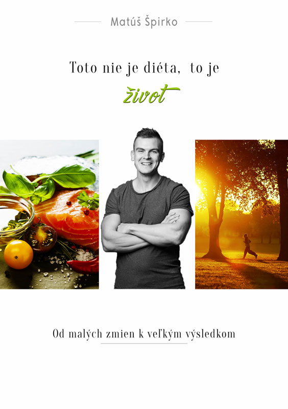 Toto nie je diéta, to je život