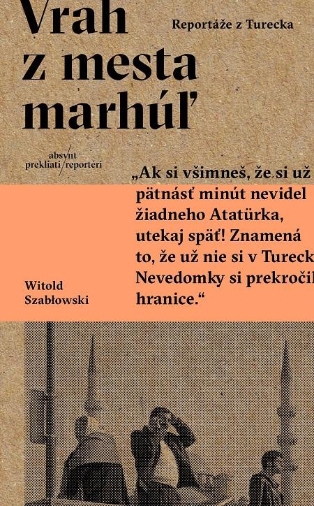 Vrah z mesta marhúľ - Witold Szablowski
