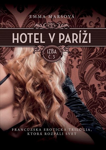 Hotel v Paríži: izba č. 3 - Emma Marsová