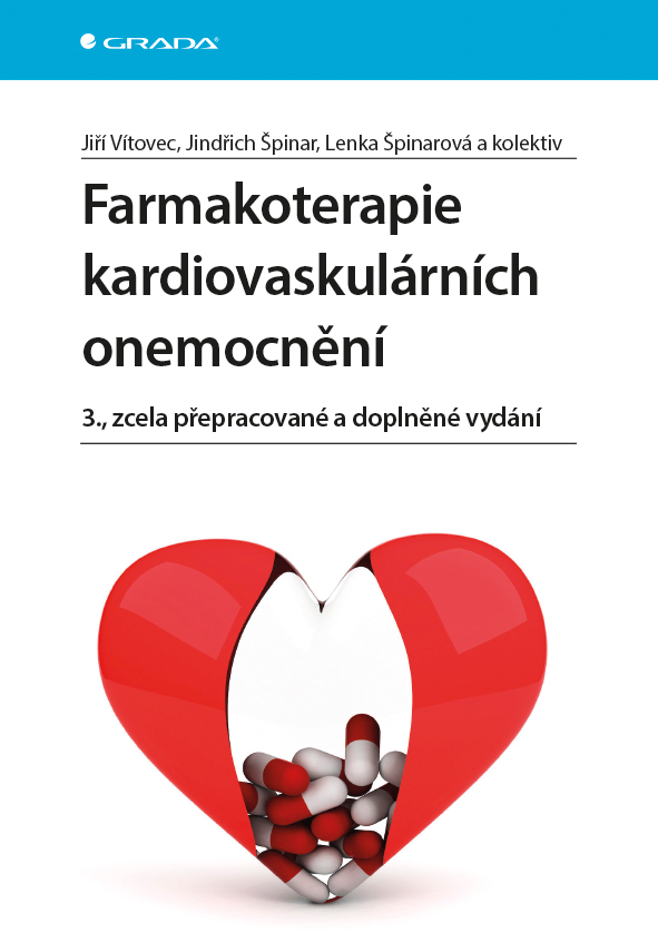 Farmakoterapie kardiovaskulárních onemocnění - Jiří Vítovec, Jindřich & Lenka Špinarovi